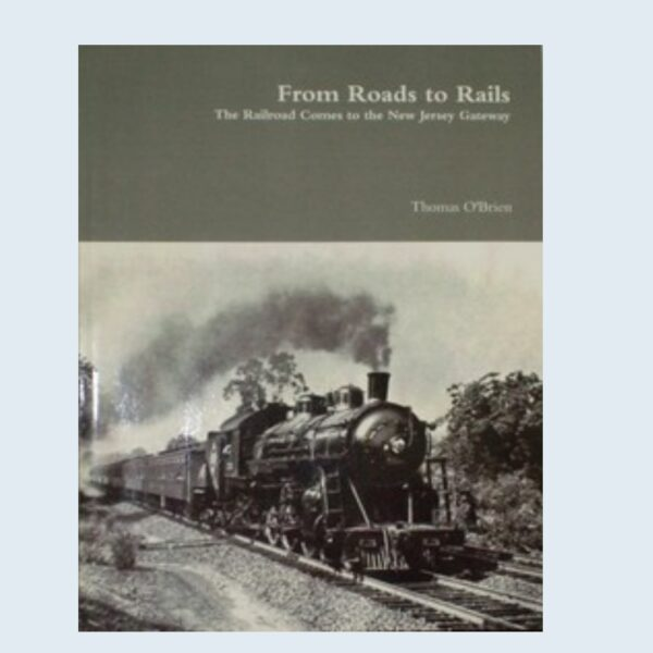 Roads to Rails by Thomas O'Brieny