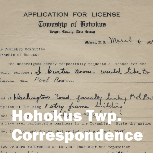 Hohokus Twp Correspondence: White letters over the image of a license application document
