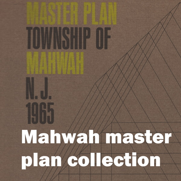 Mahwah Master Plan Collection: White words on a detail of a printed master plan from 1965