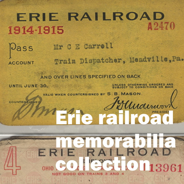 Erie Railroad Memorabilia Collection: White words in front of railroad id cards for C.E. Carroll