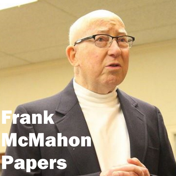 Frank McMahon Papers: White words over a color photo of a bald man in a white turtleneck and blue jacket.