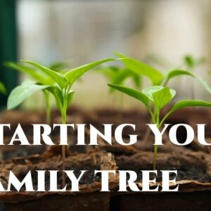 Jan 23 – Starting Your Family Tree – A Webinar